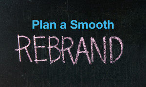 Plan a Smooth Rebrand Rollout